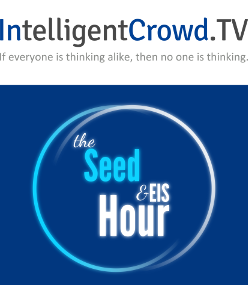 Intelligent Crowd TV - The Seed & EIS Hour
